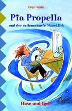 Pia Propella und der rattenscharfe Mausklick von Katja Reider (2011,...