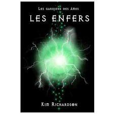 Les Gardiens des �mes, Tome 4 : les Enfers by Kim Richardson (2013, Paperback)