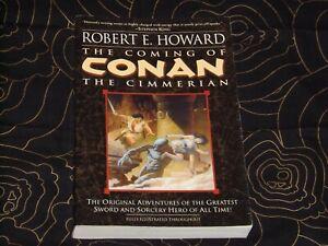 The Coming of Conan the Cimmerian by Robert E Howard (Ballantine 2003) Barbarian