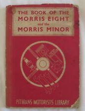 Vintage 1952 The Book of the Morris Eight & the Morris Minor hc/dj Staton Abbey