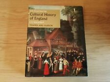 An Illustrated Cultural History of England by F E Halliday Thames 1967