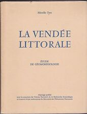 LA VENDEE LITTORALE  ETUDE DE GEOMORPHOLOGIE    MIREILLE TERS   1961
