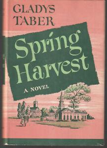 Spring Harvest, Gladys Taber Book Club Edition 1959
