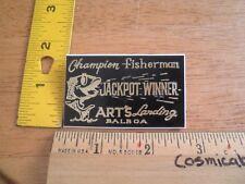 Art's Landing Champion Fisherman Jackpot winner badge 1960's-70's Balboa Island
