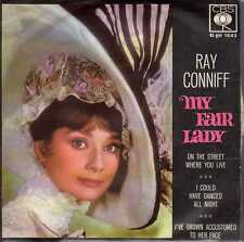 disco 45 GIRI Ray CONNIFF MY FAIR LADY ON THE STREET WHERE YOU LIVE - I COULD..