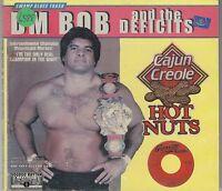 DM BOB & THE DEFICITS - cajun creole hot nuts CD