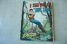 """ZAGOR N 69 Gigante (N 120) """"I 6 della blue lire 200 1' Ed.BONELLI Marzo1971 A4"""