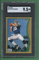 1998 Topps Peyton Manning ROOKIE #360 Colts Hall Of Fame *Comp PSA MINT+ SGC 9.5