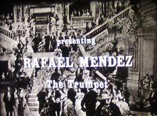 16MM WORLD ARTISTS CONCERT HALL, MUSIALE OF THE DAY, Rafael Méndez, The Trumpet