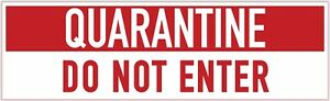 QUARANTINE DO NOT ENTER Safety Decal Sticker Label 3 pack- FREE SHIPPING