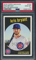 2018 Topps Archives Kris Bryant Chicago Cubs #100 PSA 10 GEM MT