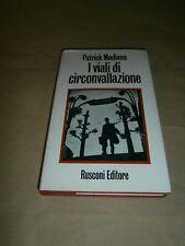 Patrick Modiano, I viali di circonvallazione, Rusconi - 1^ ed. 1973