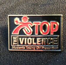 Stop The Violence - Students Taking On Violence - Lapel Pin
