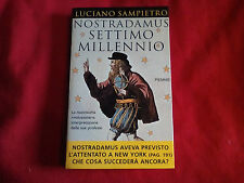 Profezie Libro Luciano Sampietro NOSTRADAMUS SETTIMO MILLENNIO Ed.Piemme (2001)