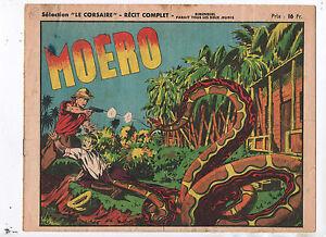 Sélection LE CORSAIRE. Moero. Récit complet 1948. petites déchirures