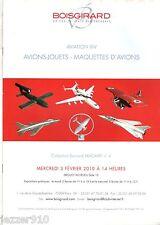 CATALOGUE VENTE DROUOT 2010 - AVIATION 14 - AVIONS/JOUETS/MAQUETTES - BOISGIRARD