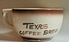 Vintage Texas Coffee Break Cup Mug Jumbo Large Ceramic Souvenir Small Soup Bowl