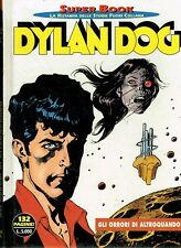 Dylan Dog Superbook n. 2 Gli orrori di Altroquando di Tiziano Sclavi ed. Bonelli