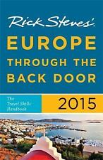 Rick Steves Europe Through the Back Door 2015: The Travel Skills-ExLibrary