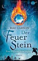 Der Feuerstein: Roman von Carson, Rae | Buch | Zustand gut