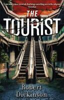 The Tourist -Robert Dickinson Fiction Book Aus Stock