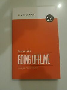 GOING OFFLINE By Jeremy Keith