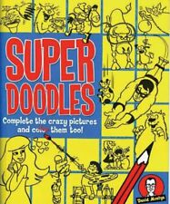 Super Doodles: Complete the Crazy Pictures and Col