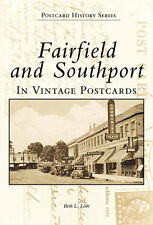 Fairfield and Southport in Vintage Postcards [Postcard History Series] [CT]