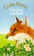 The Fox Cub Bold (Farthing Wood),Colin Dann