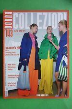 COLLEZIONI DONNA N.143/2011 ALTA MODA S/S FASHION MILANO NEW YORK BARCELONA