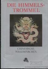 Die Himmelstrommel. Chinesische Volksmärchen