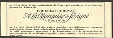 63 ROYAT CHOCOLAT A LA MARQUISE DE SEVIGNE ROUZAUD PETIT PUBLI-REPORTAGE 1925