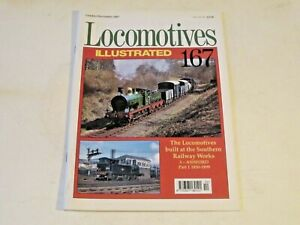 LOCOMOTIVES ILLUSTRATED No. 167 LOCOS BUILT AT SR WORKS 3 ASHFORD 1850-99