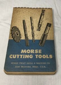 VINTAGE MORSE TWIST DRILL MACHINIST'S PRACTICAL GUIDE 1950 POCKET REFERENCE