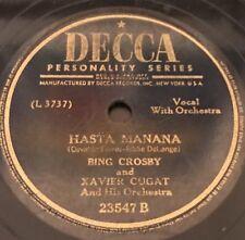 Bing Crosby & Xavier Cugat, Siboney-Hasta Manana  Decca 23547 1945  78 rpm
