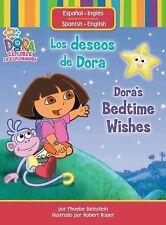 Los deseos de Dora/Dora's Bedtime Wishes (Dora the Explorer (Simon Spotlight))