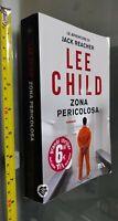 GG LIBRO: LEE CHILD ZONA PERICOLOSA - JACK REACHER - TEA 2014