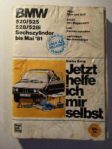 Jetzt helfe ich mir selbst Band 77- BMW 5er E12 Sechszylinder 520 525 528 528i