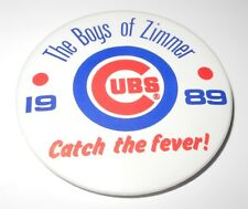 1989 Baseball Pin Button Chicago Cubs Boys of Don Zimmer Catch the Fever Pinback