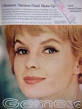 PUBLICITÉ 1961 GEMEY FOLLEMENT FLATTEUR FLUID MAKE-UP - ADVERTISING