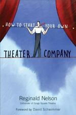 How to Start Your Own Theater Company-ExLibrary