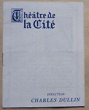 #) programme THEATRE DE LA CITE - MAMOURET - Charles Dullin