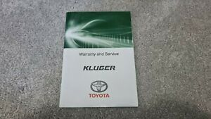 Toyota Kluger Service and Warranty Log Book GSU50 GSU55 2GR-FKS - TSO1605
