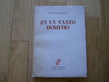 libro EN UN VASTO DOMINIO - Vicente Aleixandre FIRST EDITION SIGNED NOBEL PRIZE