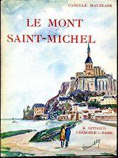 LE MONT SAINT-MICHEL - Camille Mauclair 1947