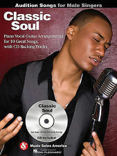 Classic Soul - Audition Songs for Male Singers: Piano/Vocal/Guitar Arrangements