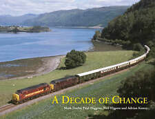 A Decade of Change:, Neil Higson and Adrian Kenny, Paul Higgins, Mark Darby, New