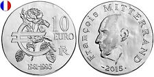 FRANCE 10 Euro Argent BE 2015 Président Mitterand - Silver coin