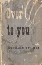 'OVER TO YOU' - NEW BROADCASTS BY THE RAF: 1943 AIR MINISTRY/RAF PUB DOWNLOAD