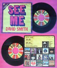 "LP 45 7"" DAVID SMITH See me 1971 italy JOLLY J 20480 no cd mc"